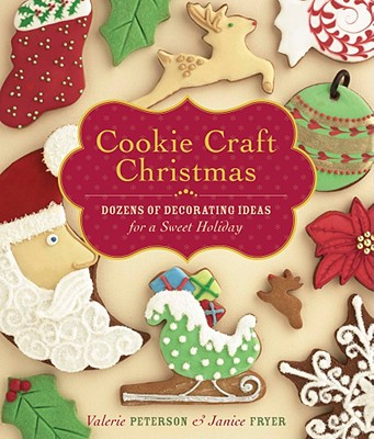 Cookie Craft Christmas By Peterson, Valerie/ Fryer, Janice